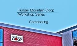 Hunger Mountain Coop Workshop - Composting