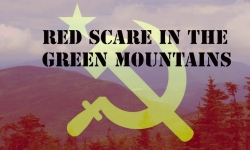 Red Scare in The Green Mountains - Jim Higgins & Rick Winston