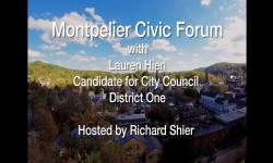 Montpelier Civic Forum - Lauren Hierl, Candidate for City Council District One