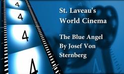 St. Laveau's World Cinema - The Blue Angel