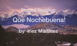 Que Nochebuena - Staged Reading