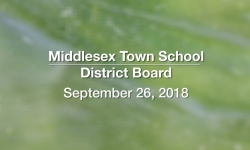 Middlesex Town School District Board - September 26, 2018