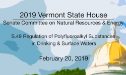 Vermont State House - S.49 Regulation of Polyfluoroalkyl Substances in Waters 2/20/19