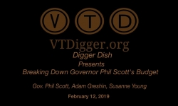 VT Digger Presents Digger Dish - Breaking Down Governor Phil Scot's Budget