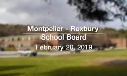 Montpelier - Roxbury School Board - February 20, 2019