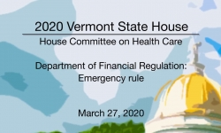 Vermont State House - Department of Financial Regulation: Emergency Rule 3/27/20