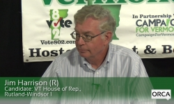 Meet The Candidate: Jim Harrison (R) VT House of Rep., Rutland-Windsor 1