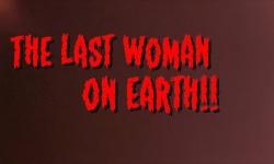 Betty St. Laveau's House of Horror - Last Woman on Earth