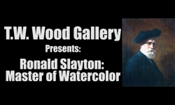 T.W. Wood Gallery - Ronald Slayton