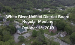 White River Unified District Board - October 15, 2019