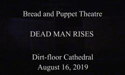 Bread & Puppet - Dead Man Rises