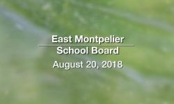 East Montpelier School Board - August 20, 2018