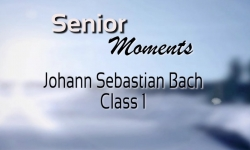 Senior Moments - Bach Class 1