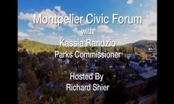 Montpelier Civic Forum - Kassia Randzio, Parks Commissioner