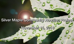 Silver Maple Community Housing Project Public Meeting - November 15, 2018