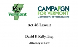 Vote for Vermont: Act 46 Lawsuit, David Kelly
