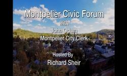 Montpelier Civic Forum - John Odum, Montpelier City Clerk
