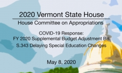 Vermont State House - FY 2020 Supplemental Budget Adj Bill, S.343 Delaying Special Ed 5/8/2020