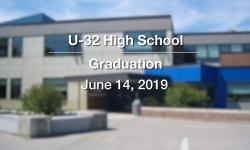 U-32 Graduation - June 14, 2019