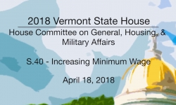 Vermont State House: S.40 - Minimum Wage 4/18/18