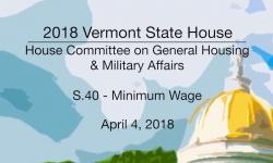 Vermont State House: S.40 - Minimum Wage 4/4/18