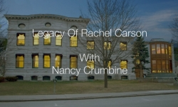 First Wednesdays - Legacy of Rachel Carson
