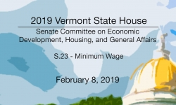 Vermont State House - S.23 - Minimum Wage 2/8/19
