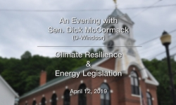 An Evening with Sen Dick McCormack - Climate Resilience & Energy Legislation 4/12/19