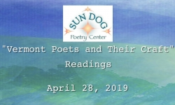 """Sun Dog Poetry Center - """"Vermont Poets and Their Craft"""" Readings"""