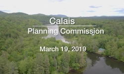 Calais Planning Commission - Special Meeting - March 19, 2019