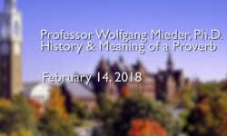 Osher Lifelong Learning Institute: History & Meaning of a Proverb with Wolfgang Milder, Ph.D.