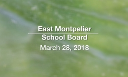 East Montpelier School Board - March 28, 2018