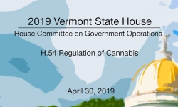 Vermont State House - H.54 Regulation of Cannabis 4/30/19