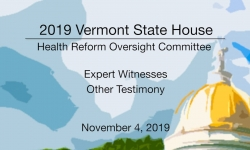 Vermont State House - Health Reform Oversight Committee 11/4/19