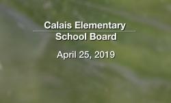 Calais Elementary School Board - April 25, 2019