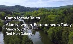 Camp Meade Talks - Alan Newman, Entrepreneurs Today