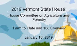 Vermont State House - Farm to Plate and 168 Overview
