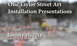 One Taylor Street Art - Installation Presentations
