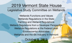 Vermont State House - Legislative Study Committee on Wetlands 10/9/19