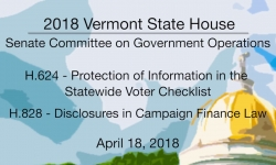 Vermont State House: H624 Statewide Voter Checklist, H828 Disclosures in Campaign Finance 4/18/18