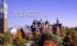 Osher Lifelong Learning Institute: How Painters See with Susan Abbot