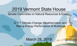 Vermont State House - S.171 Climate Change, Weatherization and Energy Performance 3/28/19