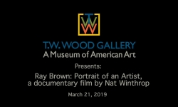 T.W. Wood Gallery - Ray Brown: Portrait of an Artist