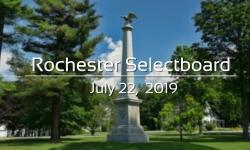 Rochester Selectboard - July 22, 2019