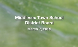 Middlesex Town School District Board - March 7, 2019