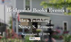 Bridgeside Books - In a Twinkling with Nancy Remsen