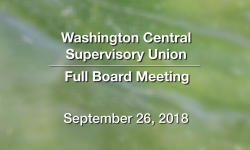 Washington Central Supervisory Union - Full Board Meeting 9/26/18