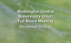 Washington Central Supervisory Union - Full Board Meeting 12/5/18