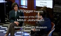 VT Digger Presents - Mitzi Johnson, Speaker of The House