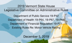 Vermont State House - Legislative Committee on Administrative Rules 12/5/19